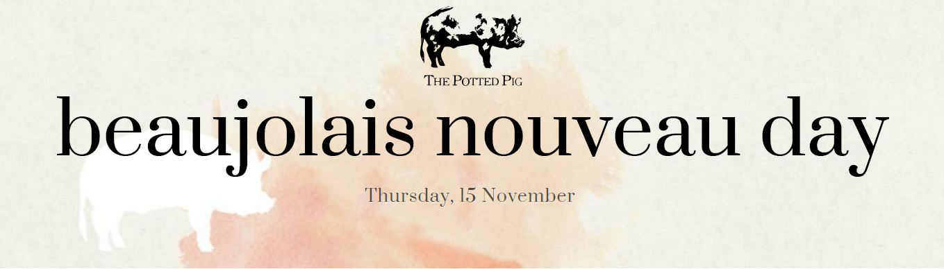 Beaujolais Nouveau Day at The Potted Pig